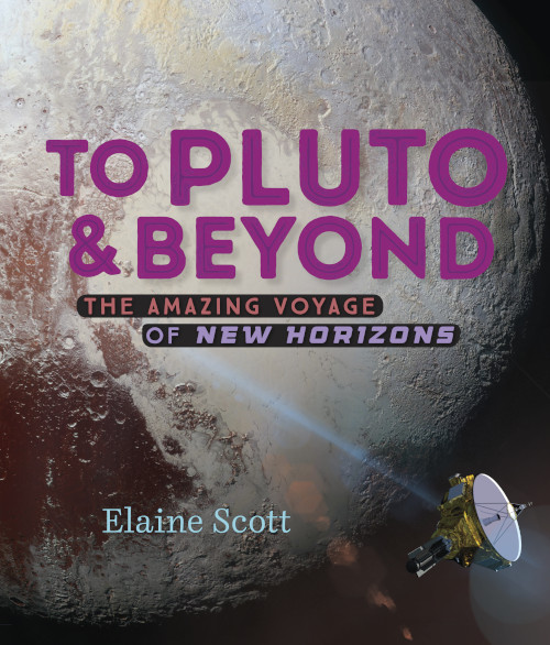 To Pluto & Beyond: The Amazing Voyage of New Horizons