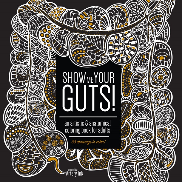 Show Me Your Guts! Coloring Book