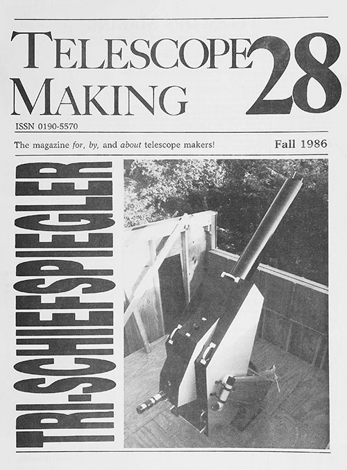 Telescope Making No. 28 (Fall 1986)