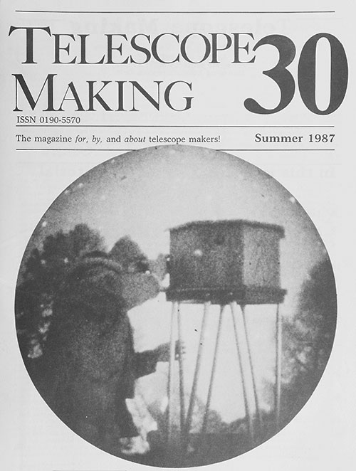 Telescope Making No. 30 (Summer 1987)