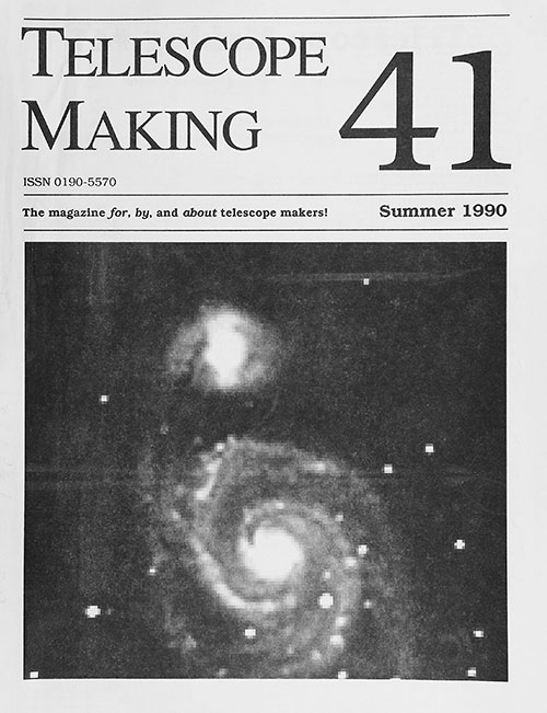 Telescope Making No. 41 (Summer 1990)