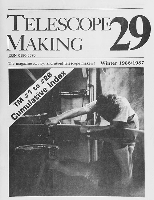 Telescope Making No. 29 (Winter 1986/1987)